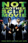 Not Another Sci-Fi Movie release date, synopsis, reviews