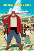 The Boy and the Beast (Dubbed) reviews, watch and download
