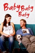 Baby, Baby, Baby release date, synopsis, reviews