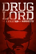 Drug Lord: The Legend of Shorty summary, synopsis, reviews