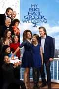 My Big Fat Greek Wedding 2 reviews, watch and download
