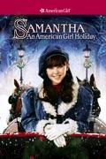 Samantha: An American Girl Holiday summary, synopsis, reviews