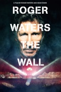 Roger Waters the Wall reviews, watch and download