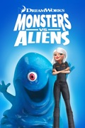 Monsters vs. Aliens summary, synopsis, reviews