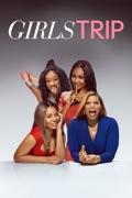 Girls Trip summary, synopsis, reviews