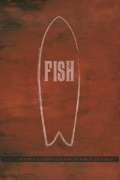 Fish: Surfboard Documentary release date, synopsis, reviews