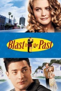 Blast from the Past summary, synopsis, reviews