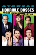 Horrible Bosses (Totally Inappropriate Edition) summary, synopsis, reviews