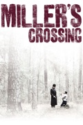 Miller's Crossing reviews, watch and download