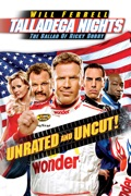 Talladega Nights: The Ballad of Ricky Bobby (Unrated) reviews, watch and download