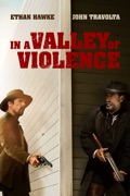 In a Valley of Violence reviews, watch and download